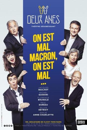 Théâtre des 2 Anes - On est mal Macron, on est mal - Spectacle